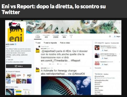 Informazione 3.0 : Eni contro Report. Una battaglia mediatica via tweet: la replica online dell' Eni sfida la Gabanelli