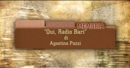 Qui Radio Bari. I 90 anni della radio in Italia