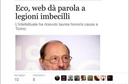 Superata in peggio la profezia di Umberto Eco sui social, al voto andrà un popolo geneticamente modificato